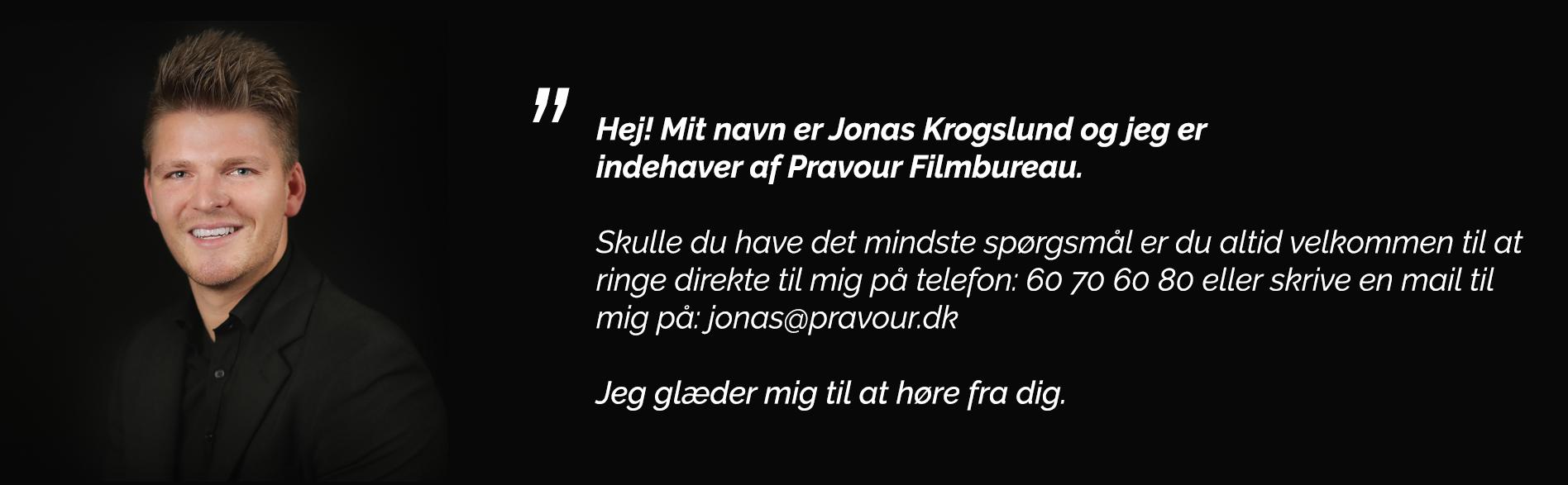 Kontakt Jonas Krogslund, Pravour Filmbureau